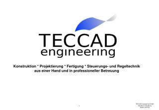 TECCAD engineering GmbH Sandkern Entgratung  Stand: 2010