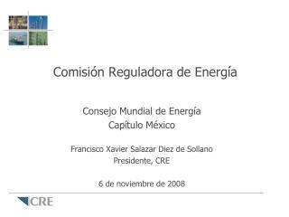 Comisi n Reguladora de Energ a