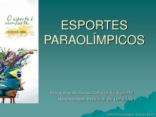 ESPORTES PARAOL MPICOS