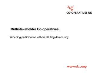 Multistakeholder Co-operatives