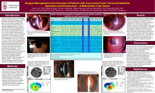 Surgical Management and Outcomes of Patients with Concurrent Fuchs  Corneal Endothelial  Dystrophy and Keratoconus   A M