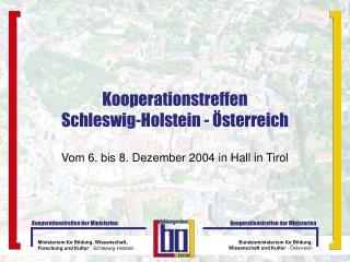 Kooperationstreffen  Schleswig-Holstein -  sterreich