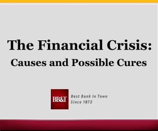 The Financial Crisis: