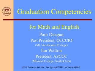 Graduation Competencies  for Math and English