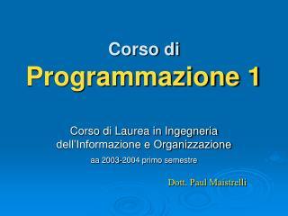 Corso di  Programmazione 1