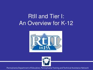 RtII and Tier I:  An Overview for K-12