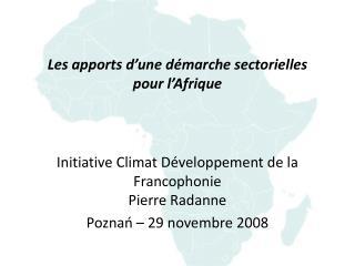 Les apports d une d marche sectorielles  pour l Afrique