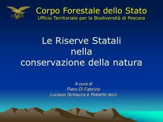 Le Riserve Statali nella conservazione della natura