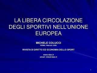 LA LIBERA CIRCOLAZIONE DEGLI SPORTIVI NELL UNIONE EUROPEA