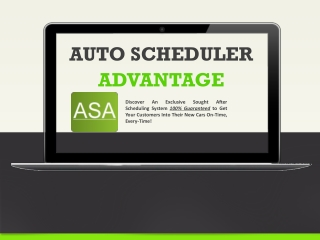 Auto Scheduler Advantage