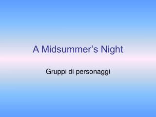 A Midsummer s Night