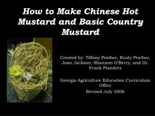 Created by: Tiffany Prather, Rusty Prather, Joan Jackson, Shannon O Berry, and Dr. Frank Flanders  Georgia Agriculture E
