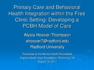 Primary Care and Behavioral Health Integration within the Free Clinic Setting: Developing a PCBH Model of Care