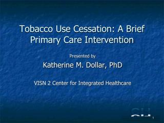 Tobacco Use Cessation: A Brief Primary Care Intervention
