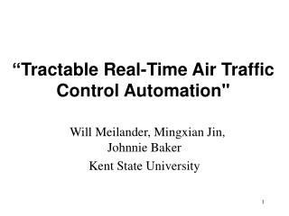 Tractable Real-Time Air Traffic Control Automation
