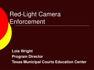 Red-Light Camera Enforcement
