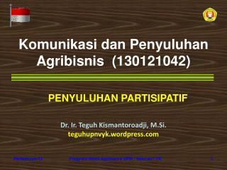 Komunikasi dan Penyuluhan Agribisnis  130121042