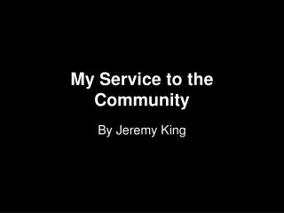 My Service to the Community