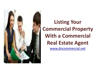 Listing Your Commercial Property With a Commercial Real Esta