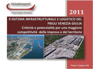 Trieste, 17 giugno 2011