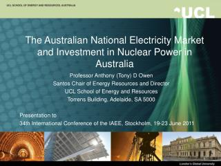 The Australian National Electricity Market and Investment in Nuclear Power in Australia