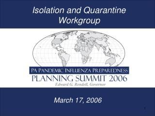 Isolation and Quarantine Workgroup