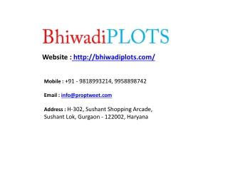Bhiwadi Plots @ 9818993214