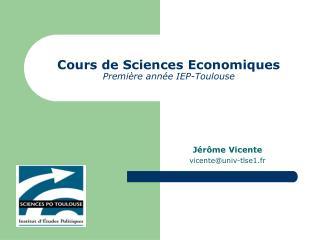 Cours de Sciences Economiques Premi re ann e IEP-Toulouse