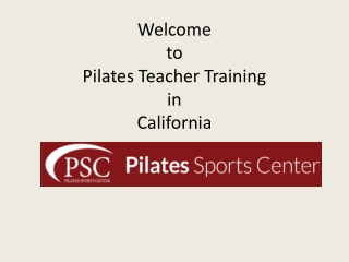 Pilates Teacher Trainning in California