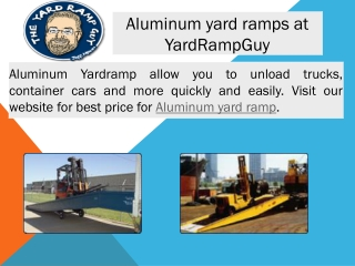Aluminum yard ramps at YardRampGuy