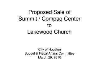 Proposed Sale of  Summit