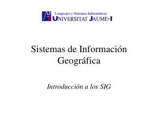 Sistemas de Informaci n Geogr fica