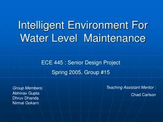 Intelligent Environment For Water Level  Maintenance