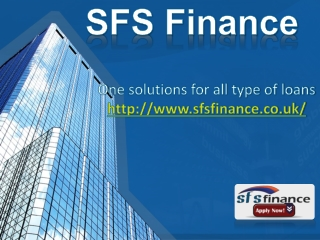SFS Finance Loan Lending Services in UK