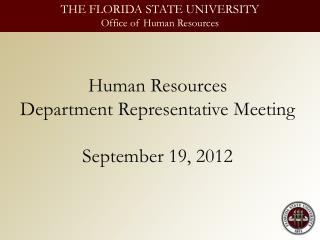 Human Resources Department Representative Meeting  September 19, 2012