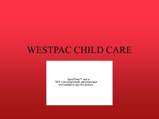 WESTPAC CHILD CARE