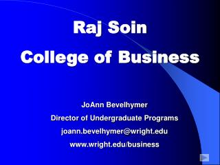 Raj Soin  College of Business