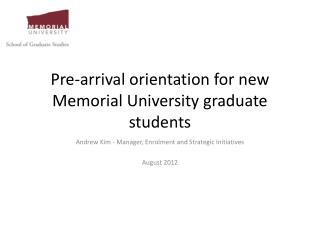 Pre-arrival orientation for new Memorial University graduate students