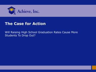 Will raising high school graduation requirements cause more students to drop out
