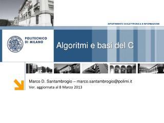 Algoritmi e basi del C