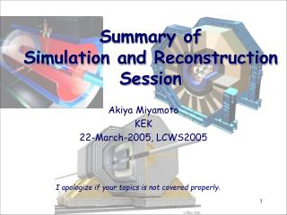 Summary of  Simulation and Reconstruction Session