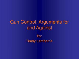 gun control: arguments for and against