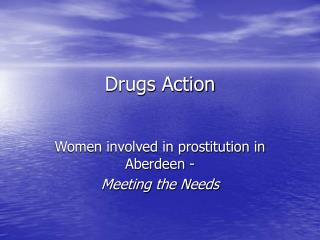 Drugs Action