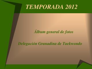 TEMPORADA 2012