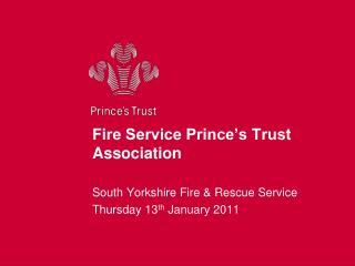 Fire Service Prince s Trust Association