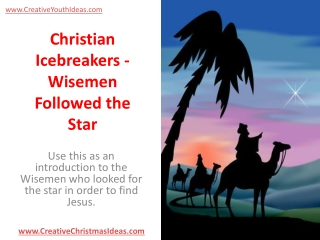 Christian Icebreakers - Wisemen Followed the Star