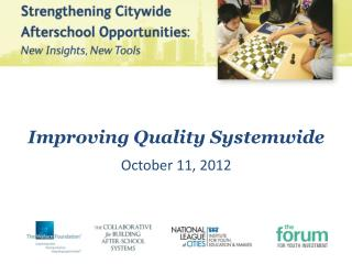 Improving Quality Systemwide