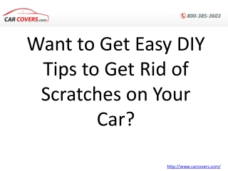 Want to Get Easy DIY Tips to Get Rid of Scratches on Your Ca
