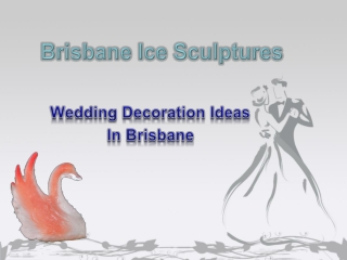 Wedding Decoration Ideas - Brisbane Ice Sculptures