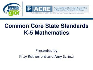 Common Core State Standards K-5 Mathematics